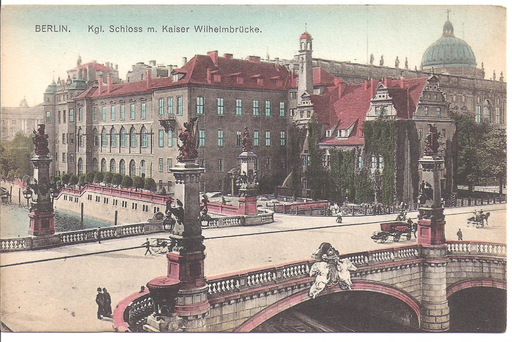 Berlin - Royal Palace & Kaiser Wilhelm Bridge